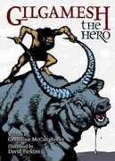 Gilgamesh the Hero 1st Edition 9780802852625 0802852629