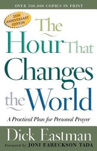 The Hour That Changes the World 25th edition 9780800793135 0800793137