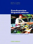 Foodservice Organizations 5th Edition 9780130486899 0130486892