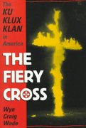 The Fiery Cross 1st Edition 9780195123579 0195123573
