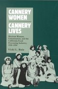 Cannery Women, Cannery Lives 1st Edition 9780826309884 0826309887