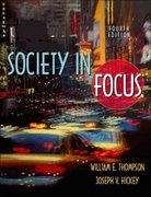 Society in Focus 4th edition 9780205342570 0205342574