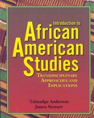 Introduction to African American Studies 1st Edition 9781580730396 1580730396