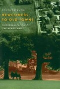 Newcomers to Old Towns 1st Edition 9780226734132 0226734137