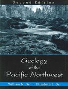 Geology of the Pacific Northwest 2nd Edition 9781577664802 1577664809