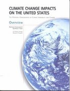 Climate Change Impacts on the United States - Overview Report 0 9780521000741 0521000742