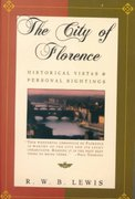 The City of Florence 1st Edition 9780805046304 0805046305