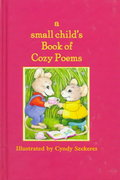 A Small Child's Book of Cozy Poems 0 9780590383646 0590383647