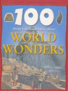 100 Things You Should Know about Wonders of the World 0 9781842361924 1842361929