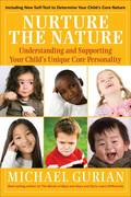 Nurture the Nature 1st edition 9780470322529 0470322527