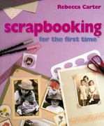 Scrapbooking for the First Time 0 9780806920474 0806920475