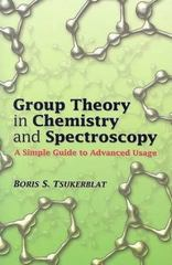 Group Theory in Chemistry and Spectroscopy 0 9780486450353 048645035X