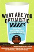 What Are You Optimistic About? 0 9780061436932 0061436933