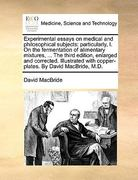 Experimental Essays on Medical and Philosophical Subjects 0 9781170020760 1170020763