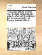 The Annals of King George, Year The 0 9781170069226 1170069223