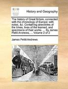 The History of Great Britain, Connected with the Chronology of Europe 0 9781170154366 1170154360