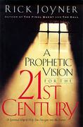 A Prophetic Vision for the 21st Century 0 9780785269366 0785269363