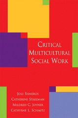 Critical Multicultural Social Work 1st Edition 9781935871989 1935871986