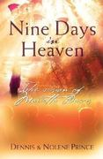 Nine Days in Heaven 9th edition 9781599790022 1599790025