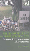 The Geographies of Garbage Governance 1st Edition 9781317030584 1317030583