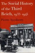The Social History of the Third Reich 0 9781565845497 1565845498