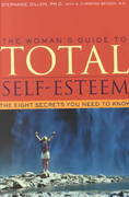 The Woman's Guide to Total Self-Esteem 0 9781572242418 1572242418