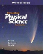 Practice Book for Conceptual Physical Science 4th edition 9780321527394 0321527399