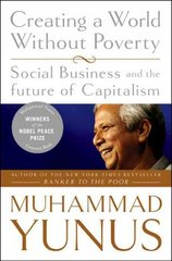 Creating a World Without Poverty 1st Edition 9781586486679 1586486675