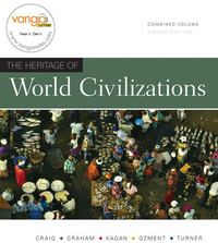 Heritage of World Civilizations, The, Combined Volume 8th Edition 9780136019053 0136019056