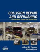 Collision Repair and Refinishing 1st edition 9781401889944 1401889948