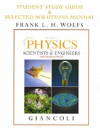 Student Study Guide and Selected Solutions Manual for Scientists & Engineers with Modern Physics, Vol. 1 4th edition 9780132273244 0132273241