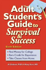 The Adult Student's Guide to Survival and Success 6th edition 9780944227381 0944227384
