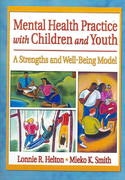 Mental Health Practice with Children and Youth 1st Edition 9781317788393 1317788397