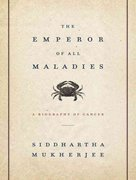 The Emperor of All Maladies 0 9781400119172 1400119170