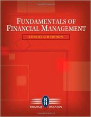 Fundamentals of Financial Management, Concise Edition (Book Only) 6th edition 9780324664560 0324664567