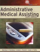 Administrative Medical Assisting (Book Only) 6th edition 9781111320362 1111320365