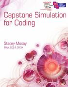 Capstone Simulation for Coding 1st Edition 9781133715382 1133715389