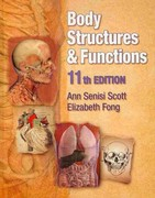 Body Structures and Functions (Book Only) 11th edition 9781111320102 1111320101