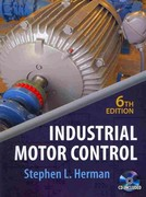 Industrial Motor Control (Book Only) 6th edition 9781111321277 1111321272