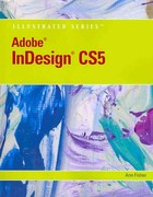 Adobe InDesign CS5 Illustrated (Book Only) 1st edition 9781111530884 1111530882