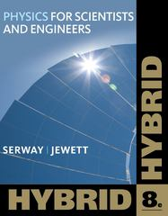Physics for Scientists and Engineers, Hybrid (with WebAssign) 8th edition 9781111572051 1111572054