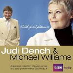 Judi Dench & Michael Williams: With Great Pleasure 0 9781408467121 1408467127