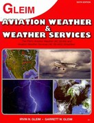 Aviation Weather and Weather Services 6th Edition 9781581948455 158194845X
