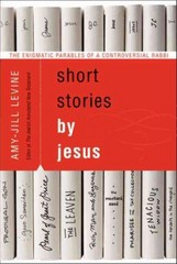 Short Stories by Jesus 1st Edition 9780061561016 0061561010
