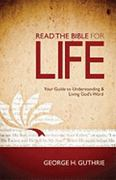 Read the Bible for Life 1st Edition 9780805464542 0805464549