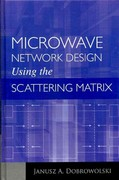 Microwave Network Design Using the Scattering Matrix 1st edition 9781608071296 1608071294