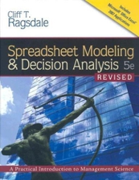 Spreadsheet Modeling & Decision Analysis (Book Only) 6th Edition 9780538746328 0538746327