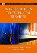 Introduction to Technical Services 8th Edition 9781591588894 1591588898
