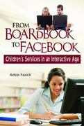 From Boardbook to Facebook 1st Edition 9781598844689 1598844687
