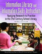 Information Literacy and Information Skills Instruction 3rd Edition 9781598844900 1598844903